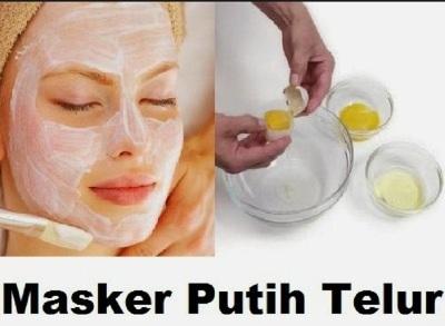 Manfaat Masker Putih Telur Untuk Kecantikan Kulit Wajah Dan Cara Membuatnya  Manfaat Masker Putih Telur Untuk Kecantikan Kulit Wajah Dan Cara Membuatnya